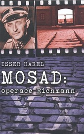 Mosad: Operace Eichmann obálka knihy