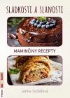 Sladkosti a slanosti - Maminčiny recepty