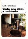 Voda pro dům a zahradu