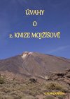 Úvahy o 2. knize Mojžíšově
