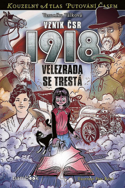 Vznik ČSR 1918: Velezrada se trestá