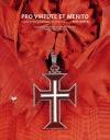 Pro virtute et merito (Vznik a vývoj vyznamenaní do roku 1815)
