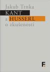 Kant a Husserl o zkušenosti