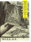 Wenceslaus Hollar Bohemus: Ze sbírek Památníku národního písemnictví