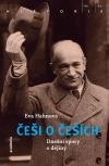 Češi o Češích: Dnešní spory o dějiny