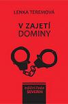 V zajetí dominy