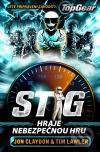 Stig hraje nebezpečnou hru