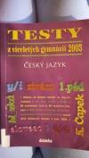 Testy z víceletých gymnázií 2003 - český jazyk