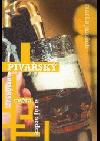 Pivařský labyrint světa a ráj srdce