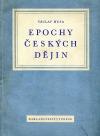 Epochy českých dějin