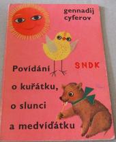 Povídání o kuřátku, o slunci a medvíďátku obálka knihy
