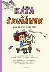 Káťa a Škubánek - Kreslené příběhy