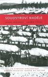 Souostroví naděje: Po stopách stalinských koncentračních táborů na Kolymě