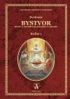 Bystvor: Bytie a tvorba Slavianov a Árijcov, kniha prvá