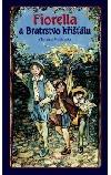 Fiorella a Bratrstvo křišťálu