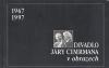 Divadlo Járy Cimrmana v obrazech 1967-1997