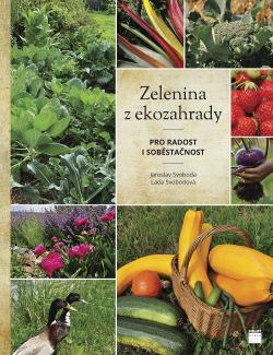 Zelenina z ekozahrady pro radost i soběstačnost obálka knihy