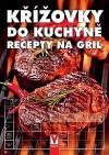 Křížovky do kuchyně - Recepty na gril