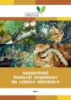 Karanténní škodlivé organismy na lesních dřevinách