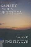 Zápisky Paula Bruntona. Sv. 11 Senzitivové