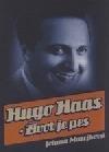 Hugo Haas - Život je pes