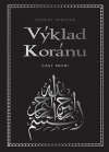 Výklad Koránu – Část první