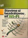 Stavíme si bezdrátovou síť Wi-Fi