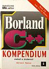 Borland C++ - kompendium znalostí a zkušeností