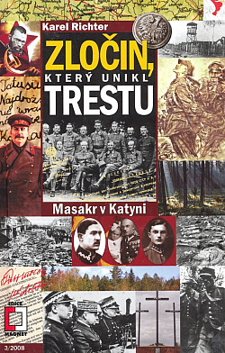 Zločin, který unikl trestu - Masakr v Katyni obálka knihy