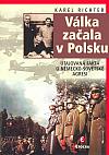 Válka začala v Polsku: Utajovaná fakta o německo-sovětské agresi