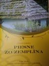 Piesne zo Zemplína - I. zväzok