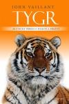 Tygr - skutečný příběh o pomstě a přežití