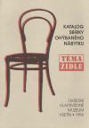 Téma židle: katalog sbírky ohýbaného nábytku
