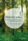 Shinrin-yoku: Lesní terapie pro zdraví a relaxaci