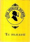 Sherlock Holmes : to nejlepší