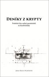 Deníky z krypty: Poslední dny sedmi parašutistů za heydrichiády obálka knihy