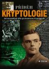 Příběh kryptologie - Od starověkých kódů po kvantovou kryptografii