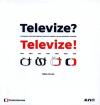 Televize? Televize!