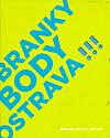 Branky, body, Ostrava!!!