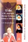 15 dní s blahoslavenými Milosrdnými sestrami Svätého kríža