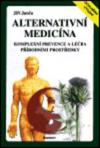 Alternativní medicína - komplexní prevence a léčba přírodními prostředky
