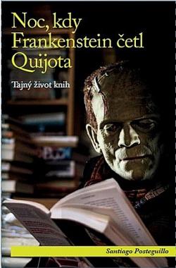 Noc, kdy Frankenstein četl Quijota obálka knihy