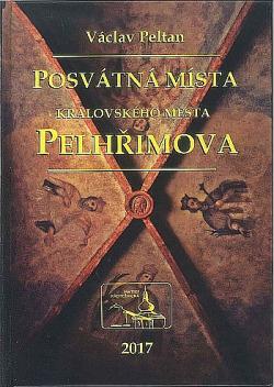 Posvátná místa královského města Pelhřimova obálka knihy