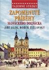 Zapomenuté příběhy slováckého Dolňácka