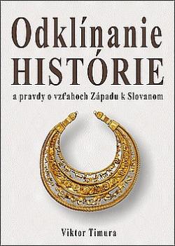Odklínanie histórie a pravdy o vzťahoch Západu k Slovanom obálka knihy