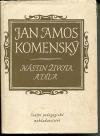 Jan Amos Komenský - Nástin života a díla