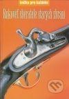 Rukověť sběratele starých zbraní obálka knihy