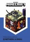 Minecraft - Průvodce světem Netheru a Endu