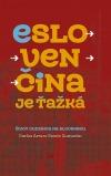 Eslovenčina je ťažká