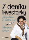 Z deníku investorky - Jak podnikat a nezbláznit se
